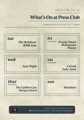Weekly line up at Press Club