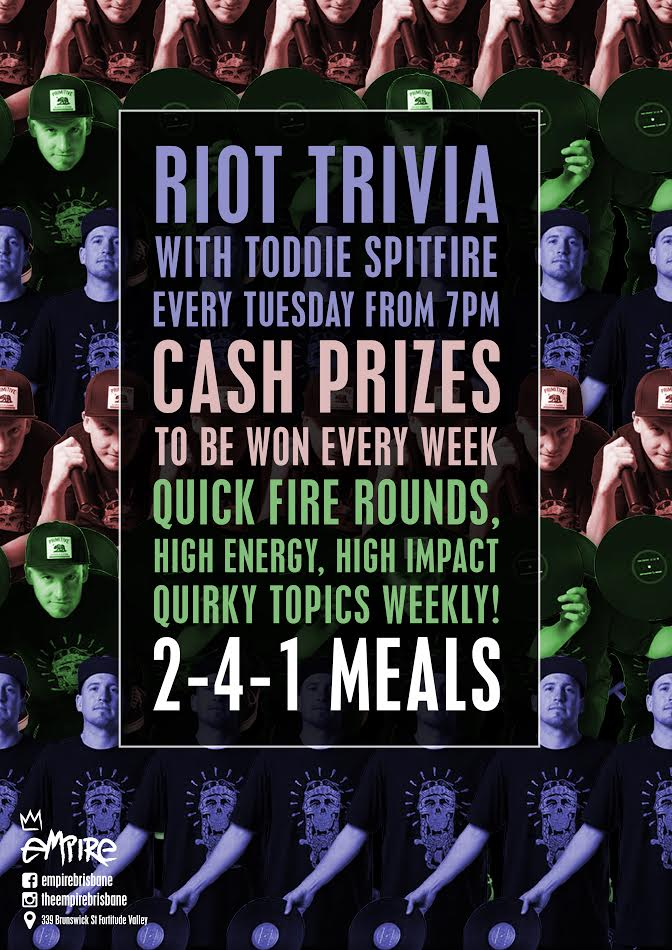 RIOT TRIVIA hosted by Toddie Spitfire