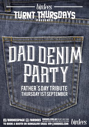 Dad Denim Party [Father's Day Tribute at Birdees]
