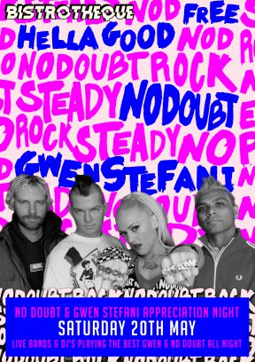 No Doubt & Gwen Stefani Appreciation Night | Hosted by Bistrotheque